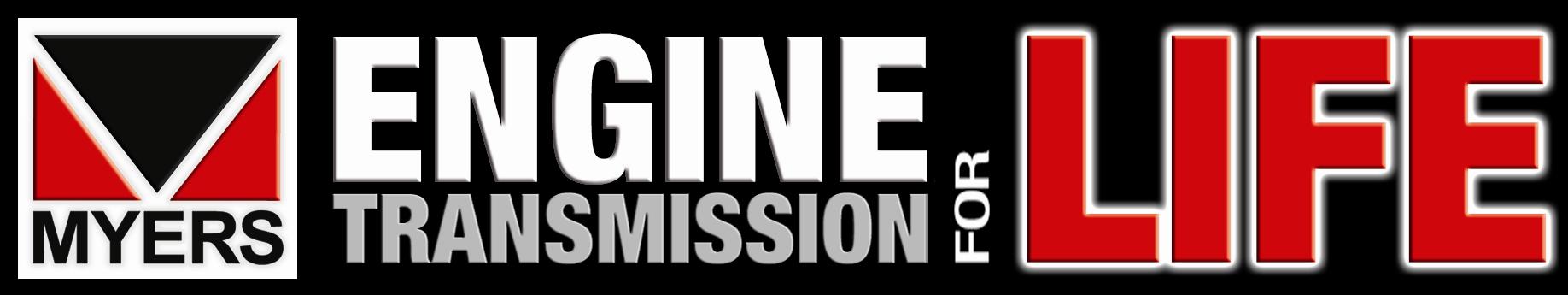 Engine Transmission For Life